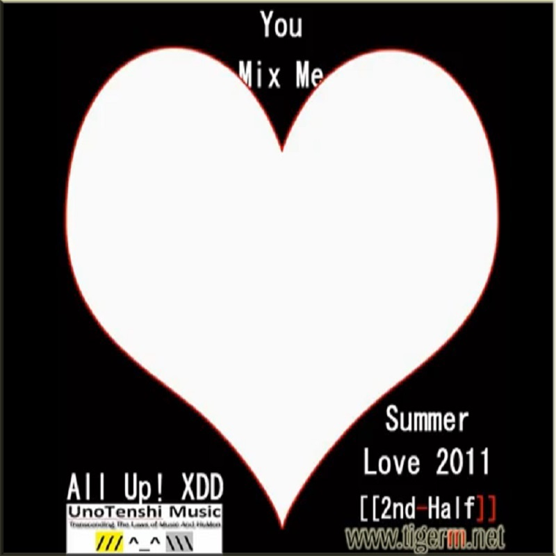 TIGERM.NET - You Mix Me All Up! XDD Summer Love 2011 [[2nd-Half]] Album